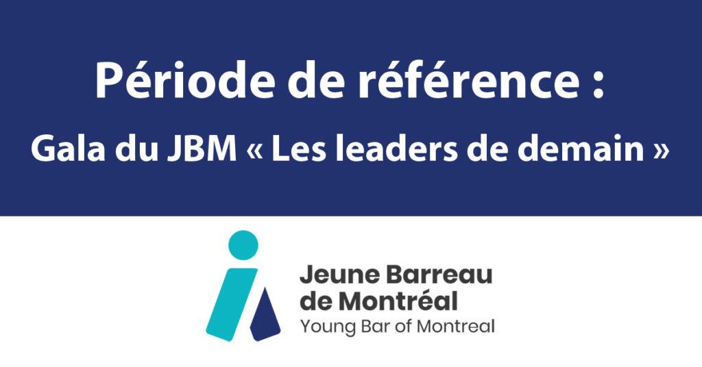 Période de référence : Gala du JBM 2019 « Les leaders de demain »
